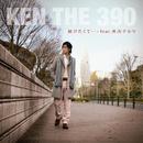 届けたくて・・・ feat. 青山テルマ/KEN THE 390