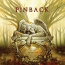 Autumn of The Seraphs/PINBACK