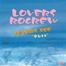 "LOVERS POP""Pure""/LOVERS ROCREW"