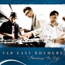 F.E.R.TWO ~Starting In Life~/FAR EAST RHYMERS