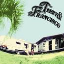 テリー & フランシスコ/Terry & Francisco