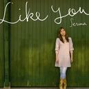 Like you/世理奈