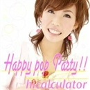Happy pop Party!!/hicalculator(ヒカリキュレーター)