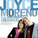 AQUARIUS/Joyce Moreno featuring Joao Donato