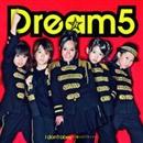 I don't obey~僕らのプライド~/Dream5