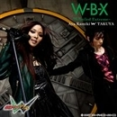 W-B-X ~W-Boiled Extreme~/上木彩矢