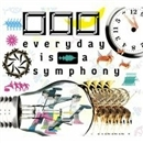 everyday is a symphony/口□□(クチロロ)