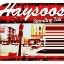 Standing Tall/Haysoos