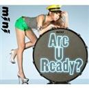 Are U Ready?/mini