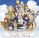 Tales Weaver Exceed by Vanilla Mood~Tales Weaver Presents 6th Anniversary Special Album~/Vanilla Mood
