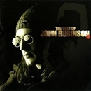 THE BEST OF JOHN ROBINSON/JOHN ROBINSON