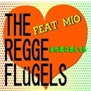 また君に恋してる/THE REGGAE FLUGELS FEAT. Mio