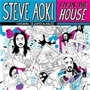 I'm In The House EP/Steve Aoki