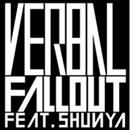 Fall Out feat. SHUNYA/VERBAL