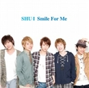 Smile For Me/SHU-I