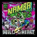 WILD AT HEART/難波章浩-AKIHIRO NAMBA-