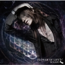 FLOWER OF LIFE/SUGIZO