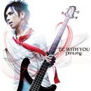 BE WITH YOU/DAMIJAW