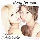 Song for you.../Misaki