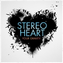 YOUR GRAVITY/STEREO HEART