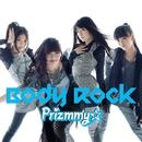 Body Rock/Prizmmy☆