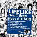 Don't Stop (Feat. A-Trak) EP/Lifelike / A-Trak