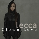 Clown Love/lecca
