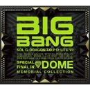 SPECIAL FINAL IN DOME MEMORIAL COLLECTION/BIG BANG