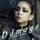 Damage (80KIDZ Remix)/安室奈美恵