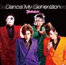 Dance My Generation/ゴールデンボンバー