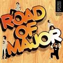 ROAD OF MAJOR/ロードオブメジャー