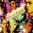 MIRACLE/三代目 J Soul Brothers from EXILE TRIBE