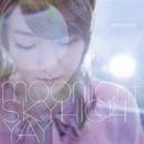 moonlight / スカイハイ / YAY/moumoon