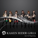 Just the Beginning/KAMEN RIDER GIRLS
