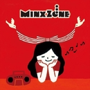 この世で一番大切な日 songs/MinxZone
