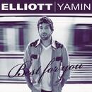 Best For You/ELLIOTT YAMIN