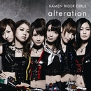 alteration/KAMEN RIDER GIRLS