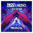 Like Home/Nicky Romero & NERVO