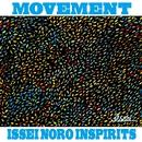 MOVEMENT/ISSEI NORO INSPIRITS