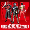 蒸着 ~We are Brothers~/Hero Music All Stars Z
