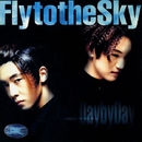 Day by Day/Fly to the Sky