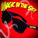 Magic in the Sky/ALEXXX