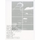 Ryuichi Sakamoto: Playing The Piano 2009 Japan/坂本龍一