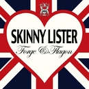 FORGE & FLAGON Japan Edition/SKINNY LISTER