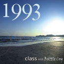 夏の日の1993/class with Battle Cry