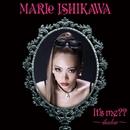 It's me?? ~shadow~/石川マリー