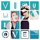 VIRUS but LOVE/matthews