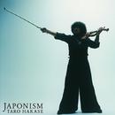 JAPONISM/葉加瀬太郎