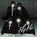 Fly / Hi/BiS
