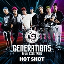 HOT SHOT/GENERATIONS